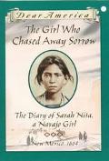 Girl Who Chased Away Sorrow The Diary of Sarah Nita, a Navajo Girl New Mexico, 1863