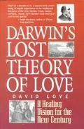 Darwin's Lost Theory of Love