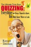 Ultimate Trivia Book Quizzing Everything You Always Wanted to Know but Didn't Know Where to ...
