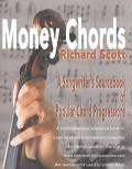Money Chords A Songwriter's Sourcebook of Popular Chord Progressions