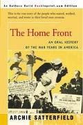 Home Front An Oral History of the War Years in America  1941-45