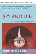 Spy and Die A Patrick Hardy Mystery