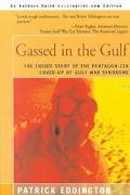 Gassed in the Gulf The Inside Story of the Pentagon-CIA Cover-Up of Gulf War Syndrome