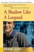 Shadow Like a Leopard