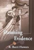 Damning Evidence