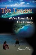 Dream We'Ve Taken Back Our Homes