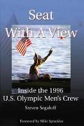 Seat With a View Inside the 1996 U.S. Olympic Men's Crew
