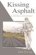 Kissing Asphalt A Drifter Adventure