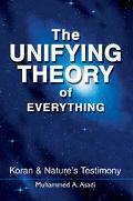 Unifying Theory of Everything Koran & Nature's Testimony