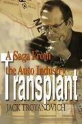 Transplant A Saga from the Auto Industry