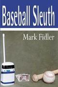 Baseball Sleuth