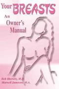 Your Breasts An Owner's Manual