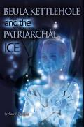Beula Kettlehole and the Patriarchal Ice