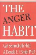 Anger Habit Proven Principles to Calm the Stormy Mind
