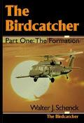 Birdcatcher The Formation