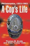 Cop's Life Philadelphia, 1953-1983