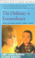 Ordinary Is Extraordinary How Children Under Three Learn