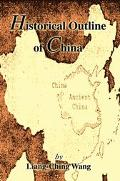 Historical Outline of China