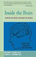 Inside the Brain An Enthralling Account of the Structure and Workings of the Human Brain