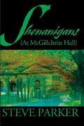 Shenanigans At McGillchrist Hall