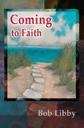 Coming to Faith