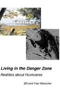 Living in the Danger Zone Realities About Hurricanes