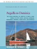 Anguilla to Dominica Including Anguilla, St. Martin, St. Barts, Saba, Statia, St. Kitts, Nev...