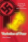 Varieties of Fear Growing Up Jewish Under Nazism and Communism