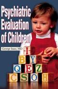 Psychiatric Evaluation of Children