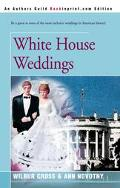 White House Weddings