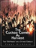 Cuckoo Comes at Harvest Two Old Heads on a Chinese Campus