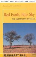 Red Earth, Blue Sky The Australian Outback
