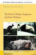 Book of Pandas, Kangaroos, and Snow Monkeys