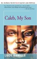 Caleb, My Son