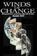 Winds of Change Geopolitics and the World Order