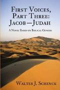 First Voices, Part Three Jacob-Judah