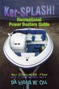 Ker-Splash Recreational Power Boaters Guide