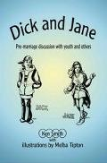 Dick and Jane Pre-Marriage Discussion With Youth and Others