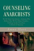 Counseling Anarchists We All Marry Our Mirrors-Someone Who Reflects How We Feel About Oursel...