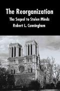Reorganization The Sequel to Stolen Minds