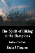 Spirit of Hiking in the Hamptons Poetry of the Soul