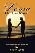 Love on His Mind Short Stories and Novellas