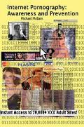 Internet Pornography Awareness and Prevention