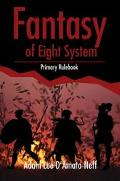 Fantasy of Eight System Primary Rulebook
