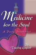 Medicine for the Soul A Daily Devotional