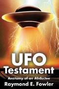 Ufo Testament Anatomy of an Abductee