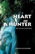 Heart of a Hunter Big Game Hunting