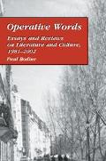 Operative Words Essays and Reviews on Literature and Culture, 1981