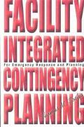 Facility Integrated Contingency Planning For Emergency Response and Planning