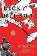 Bucky Wilson Story